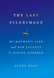 THE LAST PILGRIMAGE by Linda Daly