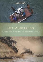 ON MIGRATION by Ruth Padel