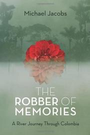 THE ROBBER OF MEMORIES by Michael Jacobs