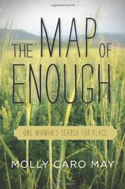 THE MAP OF ENOUGH by Molly Caro May