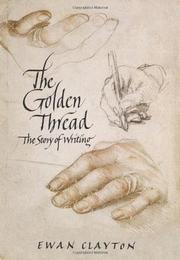 THE GOLDEN THREAD by Ewan Clayton