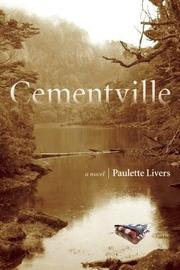 CEMENTVILLE by Paulette Livers