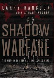 SHADOW WARFARE by Larry Hancock
