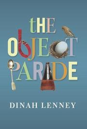 THE OBJECT PARADE by Dinah Lenney