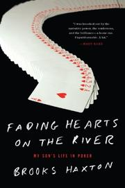 FADING HEARTS ON THE RIVER by Brooks Haxton