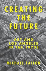 CREATING THE FUTURE by Michael Fallon