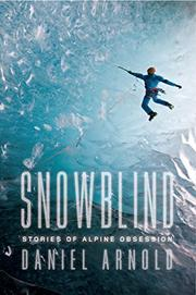 SNOWBLIND by Daniel Arnold