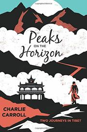 PEAKS ON THE HORIZON by Charlie Carroll