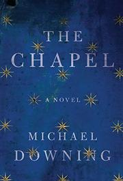 THE CHAPEL by Michael Downing