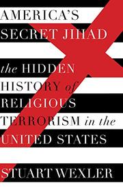 AMERICA'S SECRET JIHAD by Stuart Wexler