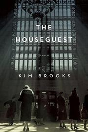 THE HOUSEGUEST by Kim Brooks