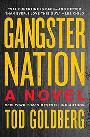 GANGSTER NATION by Tod Goldberg