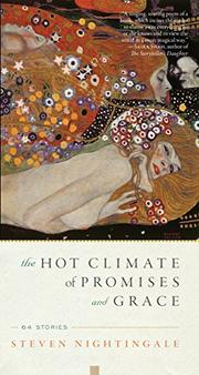 THE HOT CLIMATE OF PROMISES AND GRACE by Steven Nightingale