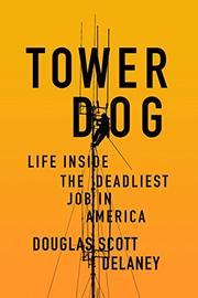 TOWER DOG by Douglas Scott Delaney
