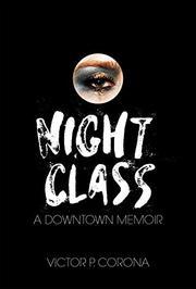 NIGHT CLASS by Victor P.  Corona