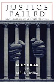 JUSTICE FAILED by Alton  Logan