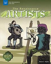 THE RENAISSANCE ARTISTS by Diane C. Taylor