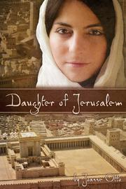 DAUGHTER OF JERUSALEM by Joanne Otto