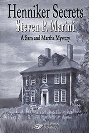 HENNIKER SECRETS  by Steven P. Marini