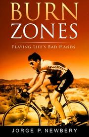 Burn Zones by Jorge P. Newbery