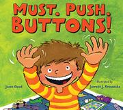MUST. PUSH. BUTTONS! by Jason Good