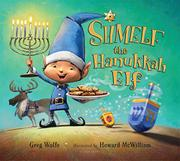 SHMELF THE HANUKKAH ELF by Greg Wolfe