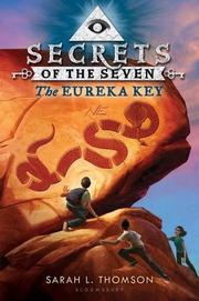 THE EUREKA KEY by Sarah L. Thomson