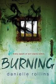 BURNING by Danielle Rollins