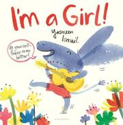 I'M A GIRL! by Yasmeen Ismail