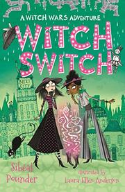 WITCH SWITCH by Sibéal Pounder