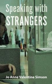 SPEAKING WITH STRANGERS by JoAnne V. Simson