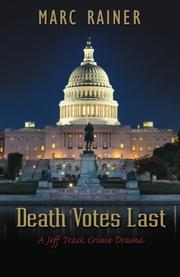 DEATH VOTES LAST by Marc Rainer