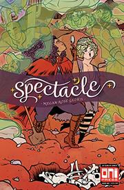 SPECTACLE by Megan Rose Gedris