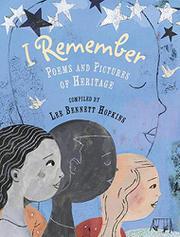I REMEMBER by Lee Bennett Hopkins