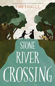 STONE RIVER CROSSING by Tim Tingle