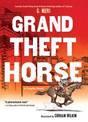 GRAND THEFT HORSE by G. Neri