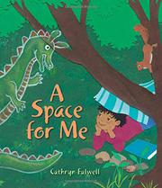 A SPACE FOR ME by Cathryn Falwell