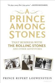 A PRINCE AMONG STONES by Rupert Loewenstein