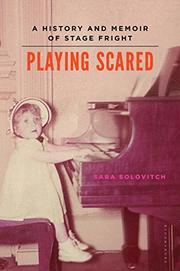 PLAYING SCARED by Sara Solovitch