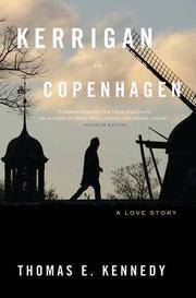 KERRIGAN IN COPENHAGEN by Thomas E.  Kennedy