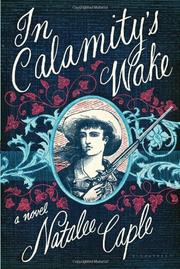 IN CALAMITY'S WAKE by Natalee Caple