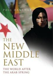 THE NEW MIDDLE EAST by Paul  Danahar