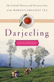 DARJEELING by Jeff Koehler