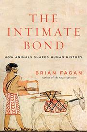 THE INTIMATE BOND by Brian Fagan