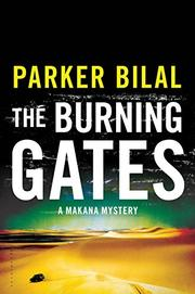 THE BURNING GATES by Parker Bilal