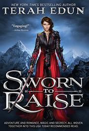 Sworn To Raise by Terah Edun
