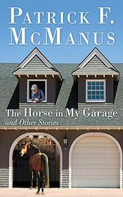 Cover art for THE HORSE IN MY GARAGE AND OTHER STORIES