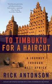 TO TIMBUKTU FOR A HAIRCUT by Rick Antonson