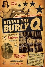 BEHIND THE BURLY Q by Leslie Zemeckis
