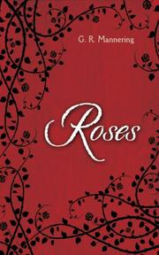 ROSES by G.R. Mannering